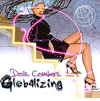 Обложка альбома «Globalizing» (Dolls Combers, 2006)