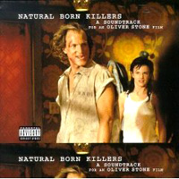 Обложка альбома «Natural Born Killers. A Soundtrack For An Oliver Stone Film» (2006)