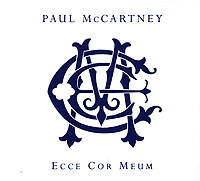Обложка альбома «Paul Mccartney. Ecce Cor Meum» (Paul McCartney, 2006)