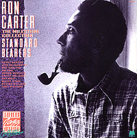 Обложка альбома «The Milestone Collection. Standard Bearers» (Ron Carter, 1988)