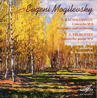 Обложка альбома «Eugeni Mogilevsky. S. Rachmaninov. Concerto №3 For Piano And Orchestra. S. Prokofiev. Sonata For Piano №8» (Eugeni Mogilevsky, S. Rachmaninov, S. Prokofiev, 2004)