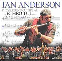 Обложка альбома «Plays The Orchestral Jethro Tull» (Ian Anderson, 2005)