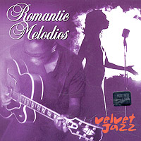 Обложка альбома «Romantic Melodies. Velvet Jazz» (2004)