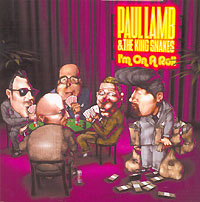 Обложка альбома «I'm On A Roll» (Paul Lamb & The King Snakes, 2006)