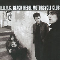 Обложка альбома «B.R.M.C.» (Black Rebel Motorcycle Club, 2001)