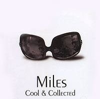 Обложка альбома «Cool & Collected» (Miles Davis, 2006)