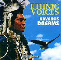 Обложка альбома «Dreamusic. Ethnic Voices. Navahos Dreams» (2006)