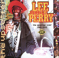 Обложка альбома «The Upsetter Live! 1995-2002» (Lee Scratch Perry, 2005)