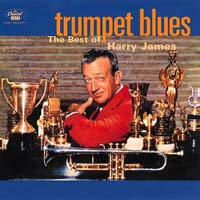 Обложка альбома «Trumpet Blues: The Best Of…..» (Harry James, ????)