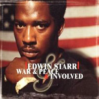 Обложка альбома «War And Peace. Involved» (Edwin Starr, 2006)