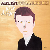 Обложка альбома «Artist Collection» (Rick Astley, 2004)