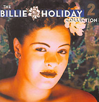 Обложка альбома «The Billie Holiday Collection. Vol. 2» (Billie Holiday, 2003)