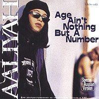 Обложка альбома «Age Ain't Nothing But A Number» (Aaliyah, 2004)