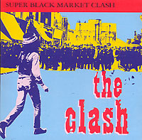 Обложка альбома «Super Black Market Clash» (The Clash, 1999)