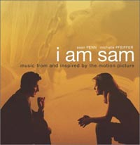 Обложка альбома «I Am Sam. Original Soundtrack. Music From And Inspired By the Motion Picture» (2004)