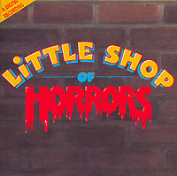 Обложка альбома «Little Shop Of Horrors. Original Motion Picture Soundtrack» (1986)