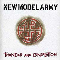 Обложка альбома «Thunder And Consolation» (New Model Army, 1989)