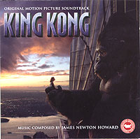Обложка альбома «King Kong. Original Motion Picture Soundtrack» (2005)