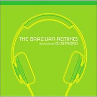 Обложка альбома «The Brazilian Remixes» (DJ ZE Pedro, 2006)