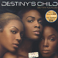 Обложка альбома «Destiny Fulfilled» (Destiny's Child, 2004)