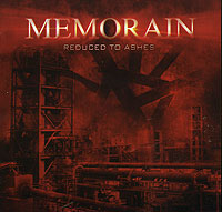 Обложка альбома «Reduced To Ashes» (Memorain, 2006)