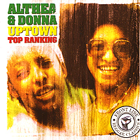 Обложка альбома «Uptown Top Ranking» (Althea & Donna, 2004)