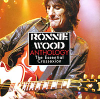 Обложка альбома «Antology: The Essential Crossexion» (Ronnie Wood, 2006)