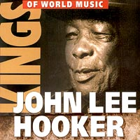 Обложка альбома «Kings Of World Music. John Lee Hooker» (John Lee Hooker, 2000)