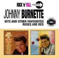 Обложка альбома «Roses Are Red/Hits And Other Favourites» (Johnny Burnette, ????)