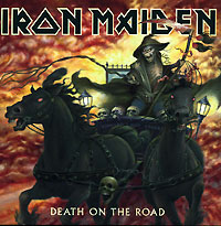 Обложка альбома «Death On The Road» (Iron Maiden, 2005)