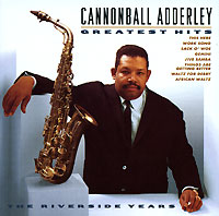 Обложка альбома «Greatest Hits» (Cannonball Adderley, 1998)