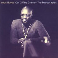 Обложка альбома «Out Of The Ghetto. The Polydor Years» (Isaac Hayes, 2006)