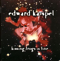 Обложка альбома «Kissing Frogs Is Fine» (Edward Ka-Spel, 2005)