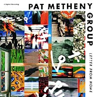 Обложка альбома «Letter From Home» (Pat Metheny Group, 2006)