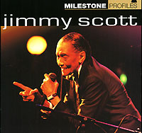Обложка альбома «Milestone Profiles. Jimmy Scott» (Jimmy Scott, 2006)