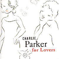 Обложка альбома «For Lovers» (Charlie Parker, 2006)