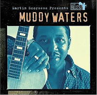 Обложка альбома «Martin Scorsese Presents» (Muddy Waters, 2006)