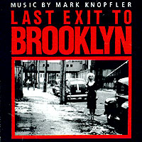 Обложка альбома «Music By Mark Knopfler. Last Exit To Brooklyn» (Mark Knopfler, 1997)