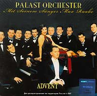 Обложка альбома «Palast Orchester. Mit Seinem Sanger Max Raabe. Advent» (Palast Orchester, Max Raabe, 2006)