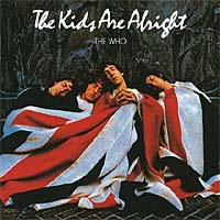 Обложка альбома «The Kids Are Alright» (Original Soundtrack, 2001)