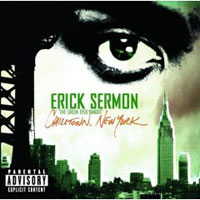 Обложка альбома «Chilltown, New York» (Erick Sermon, 2006)