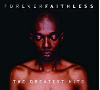 Обложка альбома «Forever Faithless — The Greatest Hits» (Faithless, 2005)
