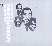 Обложка альбома «Soul Legends. Smokey Robinson & The Miracles» (Smokey Robinson, The Miracles, 2006)