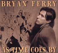 Обложка альбома «As Time Goes By» (Bryan Ferry, 1999)