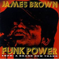 Обложка альбома «Funk Power 1970. A Brand New Thang» (James Brown, 2006)