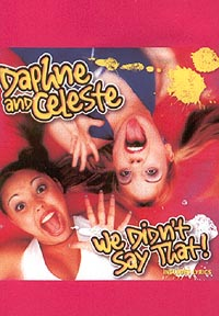 Обложка альбома «We Didn't Say That!» (Daphne And Celeste, 2000)