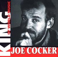 Обложка альбома «King Of World Music. Joe Cocker» (Joe Cocker, 2001)