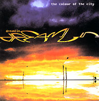 Обложка альбома «The Colour Of The City» (Dreamlin, 2005)