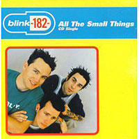 Обложка альбома «All The Small Things» (Blink 182, 2006)