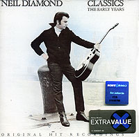 Обложка альбома «Classics The Early Years» (Neil Diamond, 1983)
